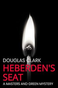 Heberden's Seat by Douglas Clark