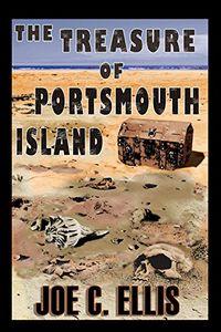 The Treasure of Portsmouth Island by Joe C. Ellis