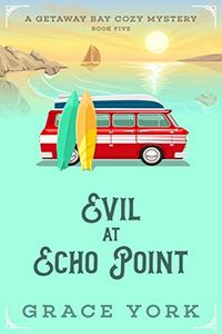 Evil at Echo Point by Grace York