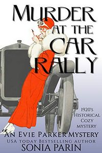 Murder at the Car Rally by Sonia Parin