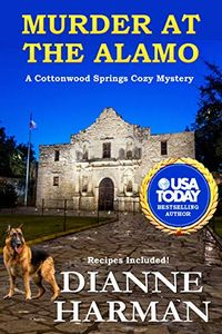Murder at the Alamo by Dianne Harman