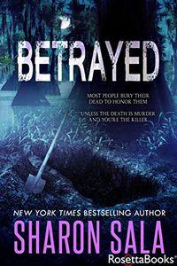Betrayed by Sharon Sala