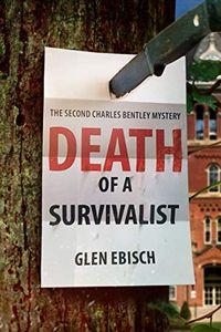 Death of a Survivalist by Glen Ebisch