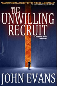 The Unwilling Recruit by John Evans
