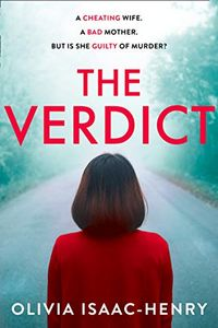 The Verdict by Olivia Isaac-Henry