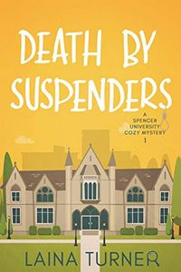 Death by Suspenders by Laina Turner