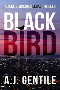Blackbird by A. J. Gentile