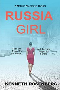 Russia Girl by Kenneth Rosenberg