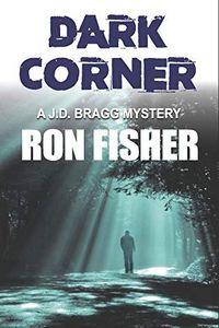 Dark Corner by Ron Fisher