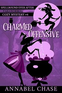 Charmed Offensive by Annabel Chase