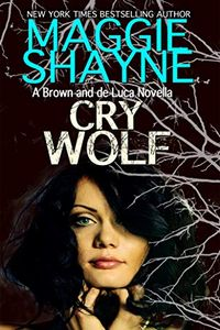 Cry Wolf by Maggie Shayne