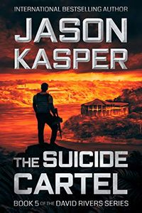 The Suicide Cartel by Jason Kasper