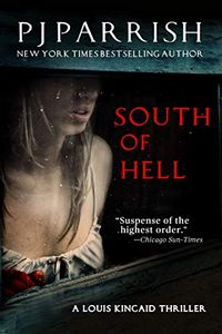 South of Hell by P. J. Parrish