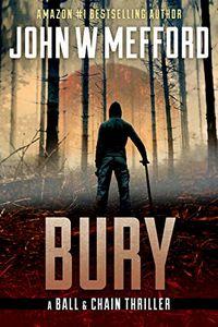 Bury by John W. Mefford