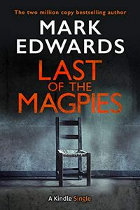 Last of the Magpies by Mark Edwards