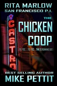 The Chicken Coop by Mike Pettit
