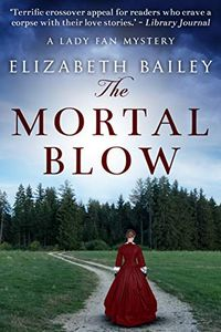 The Mortal Blow by Elizabeth Bailey