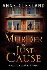 Murder in Just Cause by Anne Cleeland