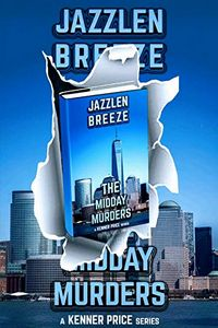 The Midday Murders by Jazzlen Breeze