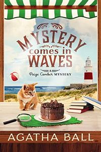 Mystery Comes in Waves by Agatha Ball