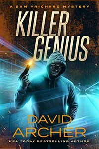 Killer Genius by David Archer