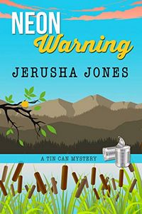 Neon Warning by Jerusha Jones