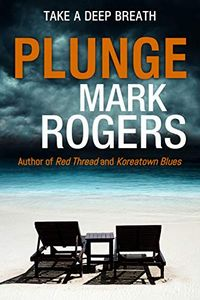 Plunge by Mark Rogers