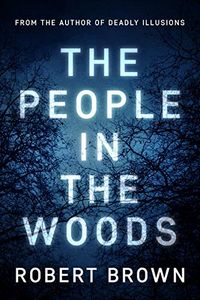 The People in the Woods by Robert Brown