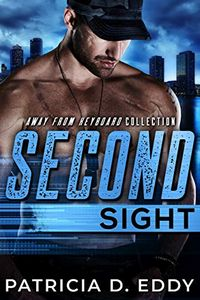Second Sight by Patricia D. Eddy
