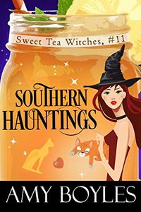 Southern Hauntings by Amy Boyles