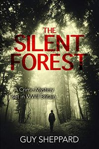 The Silent Forest by Guy Sheppard