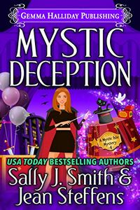 Mystic Deception by Sally J. Smith & Jean Steffens