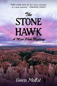 The Stone Hawk by Gwen Moffat