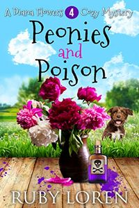 Peonies and Poison by Ruby Loren