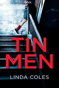 Tin Men by Linda Coles