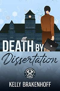 Death by Dissertation by Kelly Brakenhoff