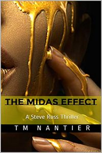 The Midas Effect by T. M. Nantier