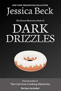 Dark Drizzles by Jessica Beck