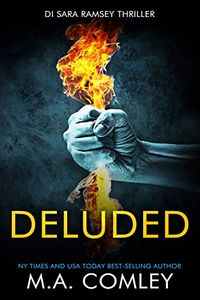 Deluded by M. A. Comley