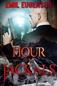 Hour of the Jackals by Emil Eugensen