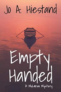 Empty Handed by Jo A. Hiestand