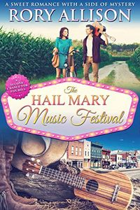 The Hail Mary Music Festival by Rory Allison