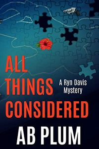 All Things Considered by A. B. Plum