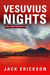 Vesuvius Nights by Jack Erickson