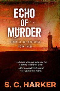 Echo of Murder by S. C. Harker