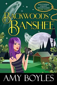 Backwoods Banshee by Amy Boyles