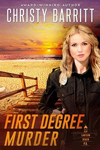 First Degree Murder by Christy Barritt
