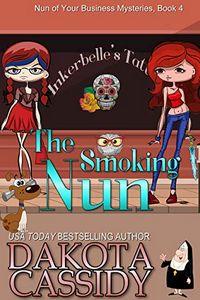 The Smoking Nun by Dakota Cassidy