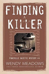 Finding a Killer by Wendy Meadows