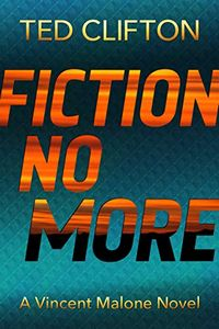Fiction No More by Ted Clifton